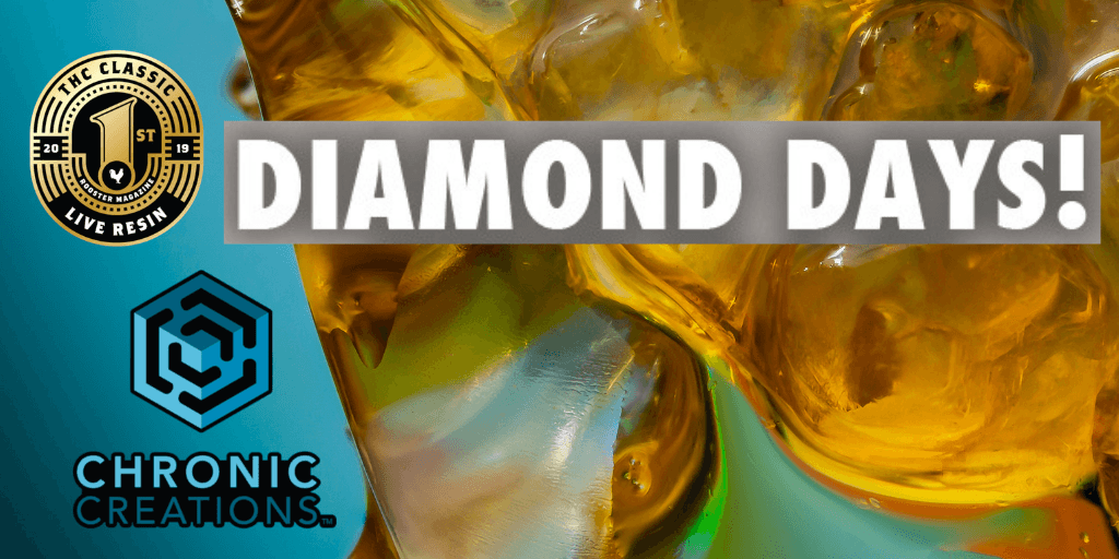diamond days at Chronic Therapy July 2019
